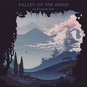 Valley of the Birds by Emerald Web