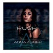 Rush by Anna Abreu