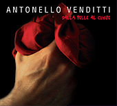 Dalla pelle al cuore von Antonello Venditti