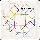 Taken For A Fool de The Strokes