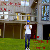 Previously On... by The Wicked Lemon