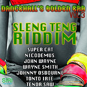 Dancehall's Golden Era Vol.3 - Sleng Teng Riddim by Various Artists