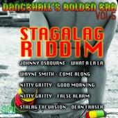 Dancehall's Golden Era Vol.5 - Stagalag Riddim by Various Artists