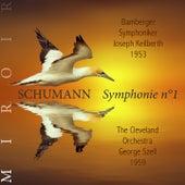 Schumann : symphonie n°1, Le Printemps (Miroir) by Joseph Keilberth, George Szell, Bamberger Philarmoniker, The Cleveland Orchestra