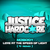 Love At The Speed Of Light (4* Remix) de Nobody