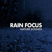 Rain Focus by Nature Sounds (1)