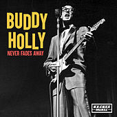 Never Fades Away van Buddy Holly