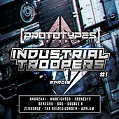 Industrial Troopers #1 by Various Artists