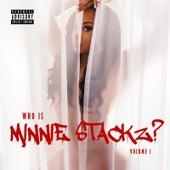 Who Is Minnie Stackz?, Vol. 1 von Minnie Stackz