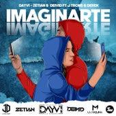 Imaginarte (feat. J Trons & Derek) de Dayvi, Zetian, Deivid