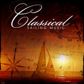 Classical Sailing Music by Various Artists