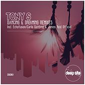 Dancing & Dreaming (Remixes) de Los Tony's