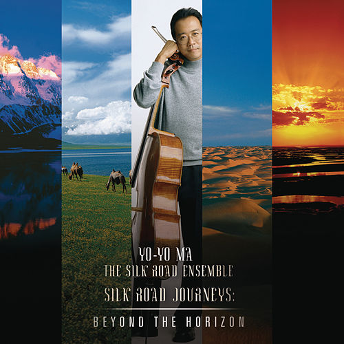 Silk Road Journeys: Beyond the Horizon (Remastered) by Various Artists