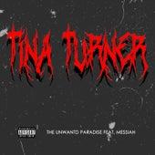 Tina Turner de The UnWantd Paradise