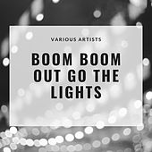 Boom Boom out go the lights de Various Artists
