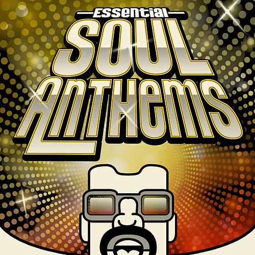 Essential Soul Anthems by Various Artists