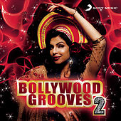Bollywood Grooves 2 by Various Artists