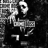 Crime Boss, Vol.1 de Caddillac Tah
