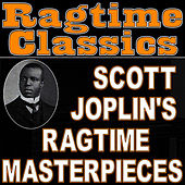 Ragtime Classics (Scott Joplin's Ragtime Masterpieces) by Ragtime Music Unlimited