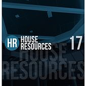 House Resources, Vol. 17 by Various Artists