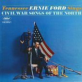 Sings Civil War Songs Of The North by Tennessee Ernie Ford