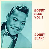 Bobby Blue, Vol. 1 by Bobby Blue Bland