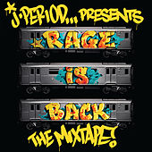 RAGE IS BACK [The Mixtape] von J. Period