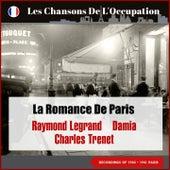 La romance de Paris (Les Chansons De L'Occupation - Paris 1940 - 1941) di Raymond Legrand