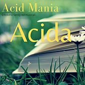 Acid Mania di Acida
