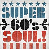 Super 60's Soul! de Various Artists
