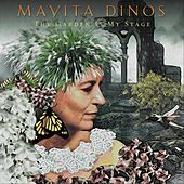 Mayita Dinos, The Garden Is My Stage by Mayita Dinos