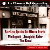 Sur les quais du vieux Paris (Les Chansons De L'Occupation - Paris 1938 - 1939) by Mistinguett