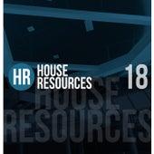House Resources, Vol. 18 von Various Artists