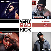 Very Bad Kick (Archive 2) de Very Bad Kick