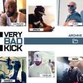 Very Bad Kick (Archive) de Very Bad Kick