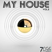 My House, Vol. 2 by Various Artists