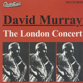 The London Concert (Live at the Collegiate Theatre, London, August 1978) by David Murray