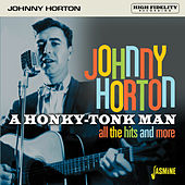 A Honky-Tonk Man: All the Hits and More di Johnny Horton