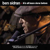 It's All Been Done Before by Ben Sidran