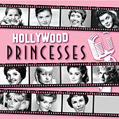 Hollywood Princesses by Various Artists