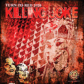 Turn to Red 2020 by Killing Joke