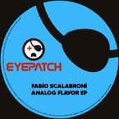 Analog Flavor EP by Fabio Scalabroni