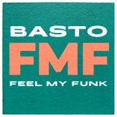 Feel My Funk de Basto