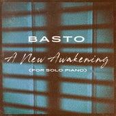 A New Awakening (For Solo Piano) de Basto