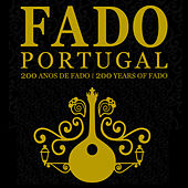 Fado Portugal, 200 Anos de Fado de Various Artists