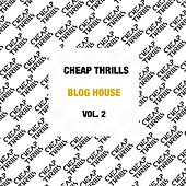 Blog House (Vol. 2) di The Count of Monte Cristal, Gigi Barocco, Jack Beats, Voodoo Chilli, Project Bassline, His Majesty Andre, Action Man, Speakerjunk, Hervé, Moonbootica
