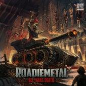 Roadie Metal, 6ix Y6ars D6ath de Vários Artistas