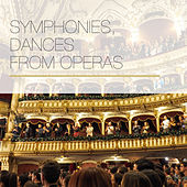Symphonies, Dances from Operas van Various Artists