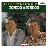 Os Grandes Sucessos de Tonico e Tinoco de Tonico E Tinoco
