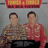 Tonico e Tinoco na RCA Victor de Tonico E Tinoco